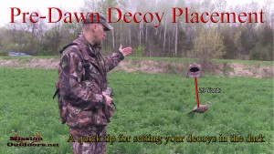 Pre-Dawn Decoy Placement