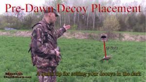 Pre-Dawn Decoy Placement